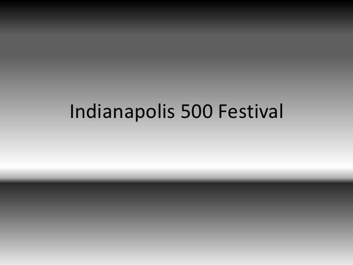 Indianapolis 500 Festival<br />