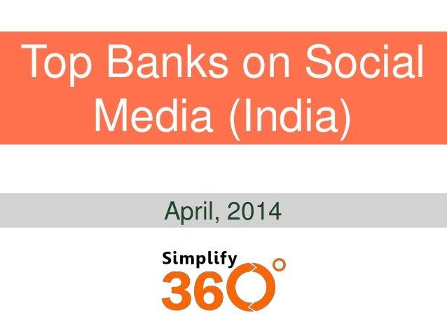 Top Banks on Social Media (India) April, 2014