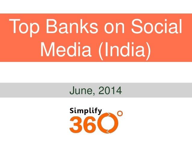 Top Banks on Social Media (India) June, 2014