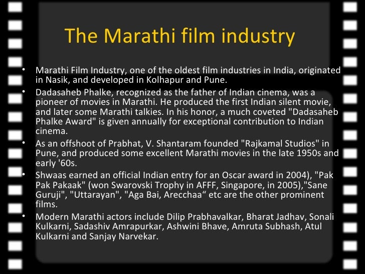 Growth of Marathi Film Industry The Marathi Film Industry•