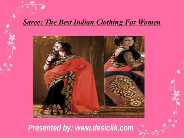 Saree: The Best Indian Clothing For Women