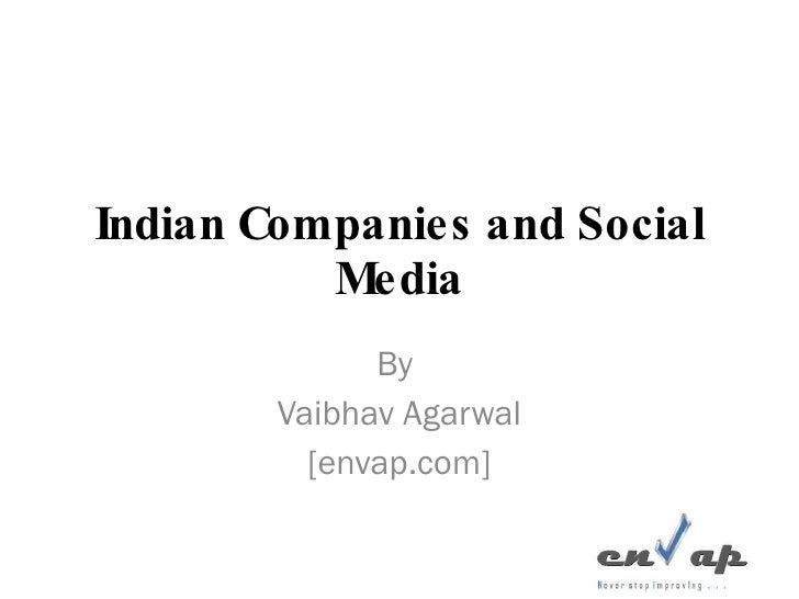 Indian Companies and Social Media By  Vaibhav Agarwal [envap.com]