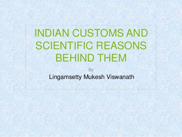 Indian Cultures And Customs Indian Customs And Scientific