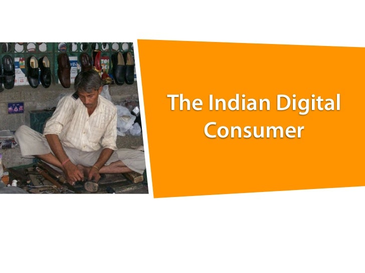 The Indian Digital   Consumer