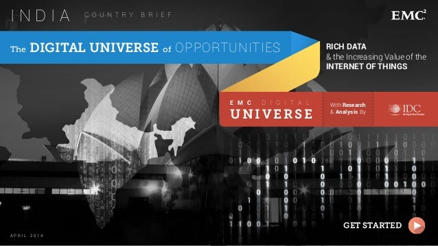 ----------- ----------- The DIGITAL UNIVERSE of OPPORTUNITIES A P R I L 2 0 1 4 With Research & Analysis By E M C D I G I ...