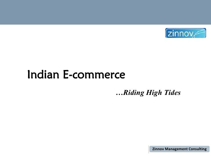 Indian E-commerce                                                                                …Riding High TidesThis re...