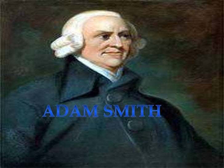 Adam smith<br />