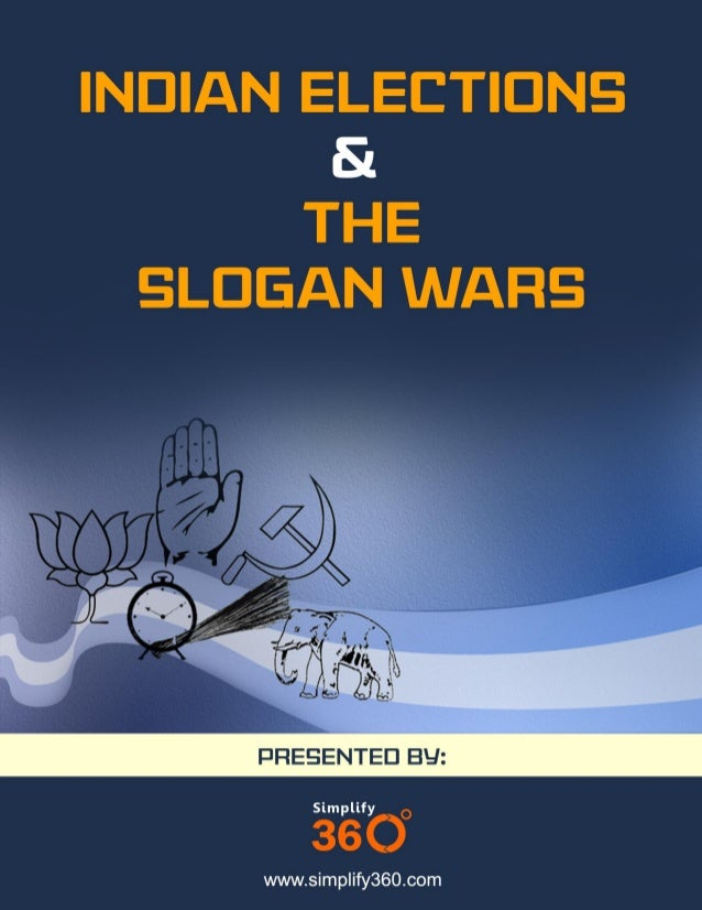 SloganforIndia Indian Elections amp The Slogan Wars
