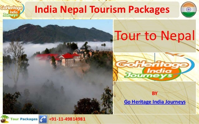 India Nepal Holiday Tour Packages-Complete Guides