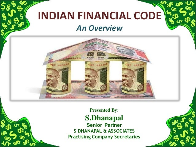 Indian financial code   an overview