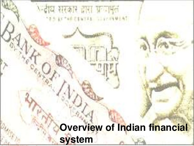 Overview of Indian financial system