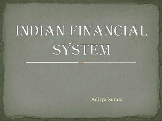 Indian financial system 1