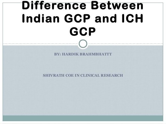 Indian gcp vs ich gcp