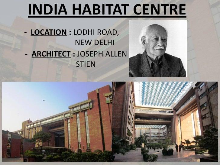 INDIA HABITAT CENTRE- LOCATION : LODHI ROAD,             NEW DELHI- ARCHITECT : JOSEPH ALLEN              STIEN