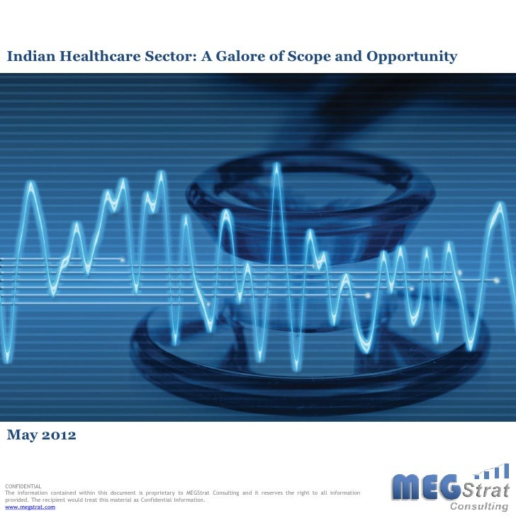 Indian Healthcare Sector report   meg strat consulting