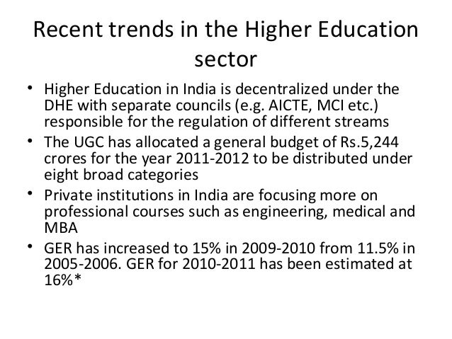 privatisation of higher education in indian Privatization of higher education - sdivya abirami our university system is, in many parts, in a state of disrepairin almost half the districts in the country, higher education enrolments are abysmally low, almost two-third of our universities and 90 per cent.