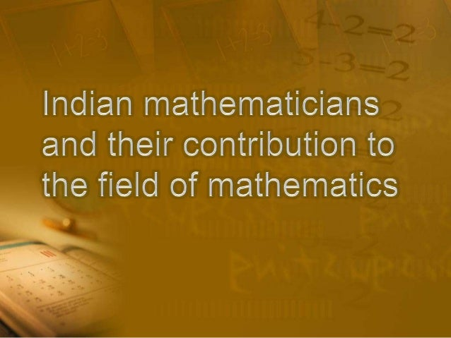 • India had a glorious past in every walks of  knowledge.• However, the Indian contribution to the field of  mathematics a...