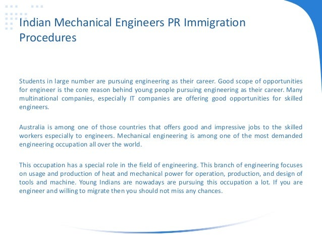 Indian Mechanical Engineers PR Immigration Procedures Students in large number are pursuing engineering as their career. G...