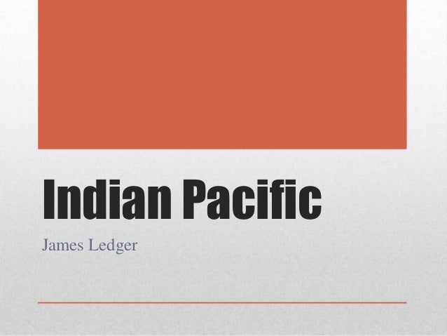 Indian Pacific James Ledger