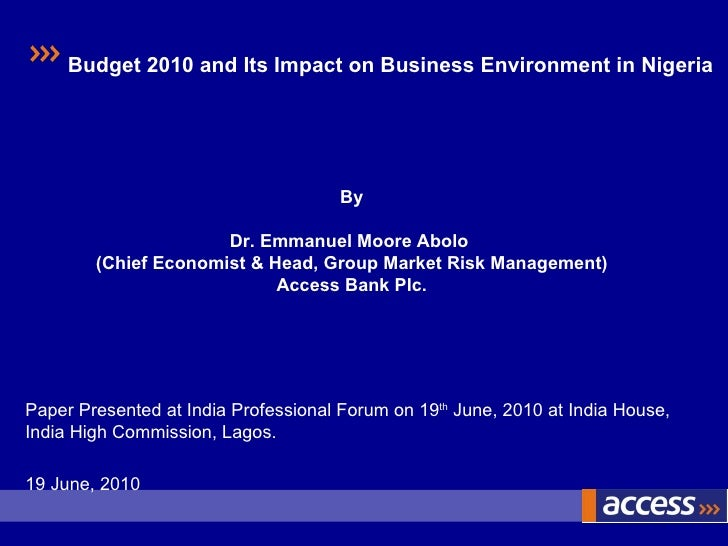 Paper Presented at India Professional Forum on 19 th  June, 2010 at India House, India High Commission, Lagos. 19 June, 20...