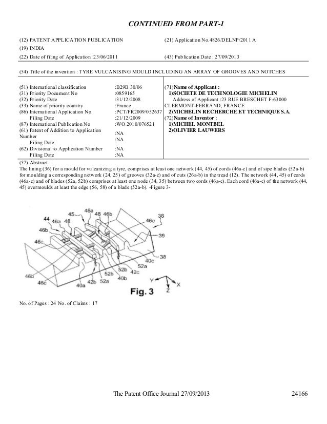 The Patent Office Journal 27/09/2013 24166 CONTINUED FROM PART-1 (12) PATENT APPLICATION PUBLICATION (21) Application No.4...
