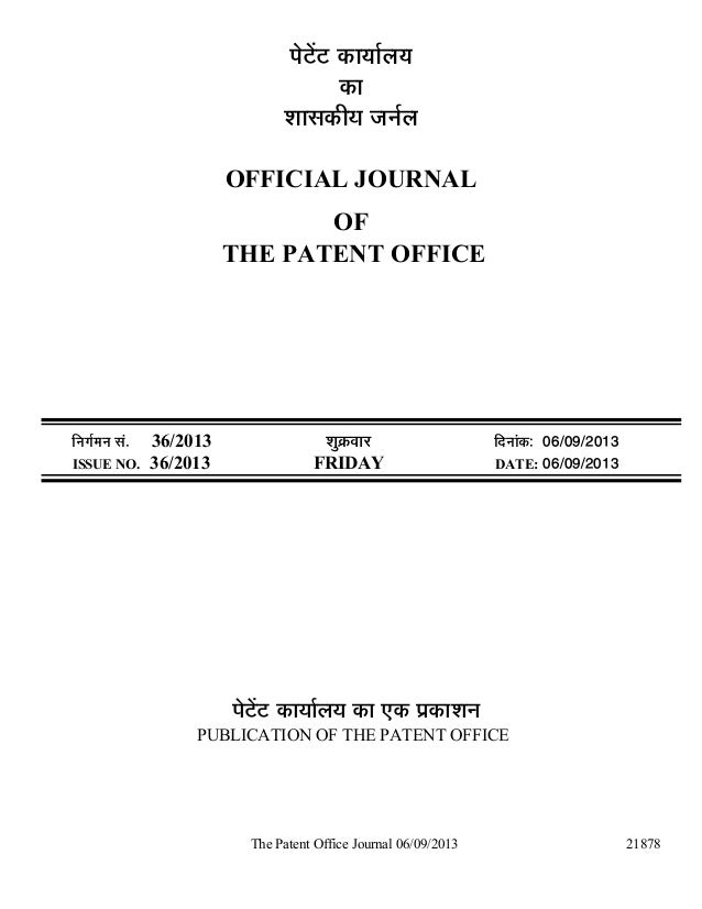 The Patent Office Journal 06/09/2013 21878 ¯Öê™ëü™ü úÖµÖÖÔ»ÖµÖ úÖ ¿ÖÖÃ֍úßµÖ •Ö−ÖÔ»Ö OFFICIAL JOURNAL OF THE PATENT OFFI...