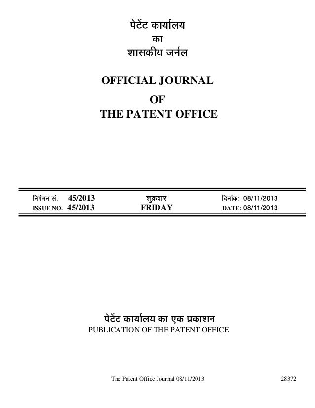 Indian Patent Office Publishes Patent & Industrial Design Journal Having Information on Patent Registered In India by Indian Patent Office and Patent Filing in India by Foreign Companies on 8 November 2013