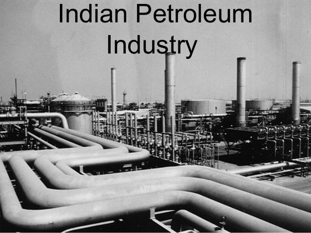 Indian petroleum industry