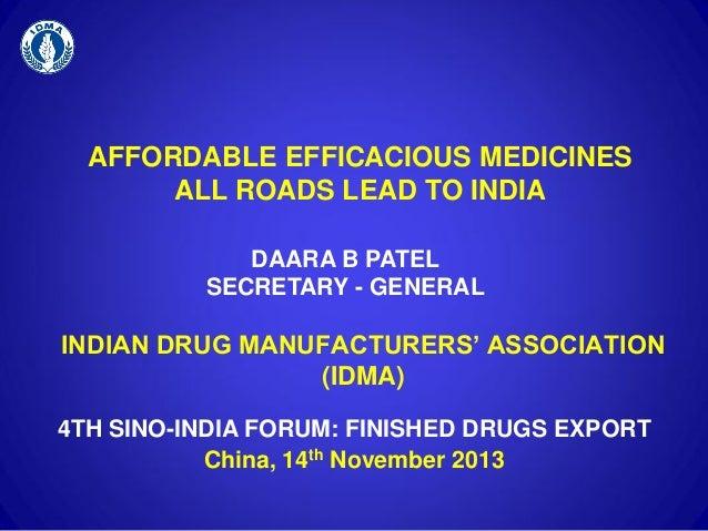 Indian Pharma - An Overview by IDMA Secretary General Daara B Patel
