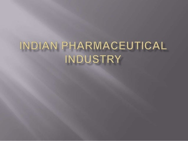 Indian pharmaceutical industry.