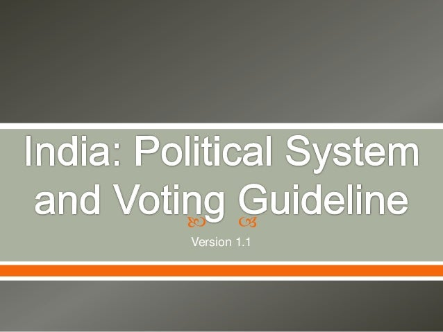 Indian political system and voting