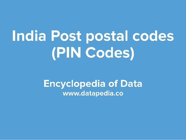 Indian postal zip codes indian post office datapedia