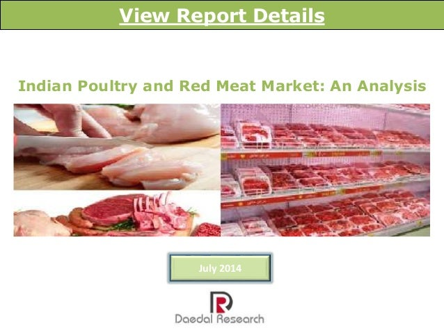 Indian Poultry and Red Meat Market: An Analysis View Report Details July 2014