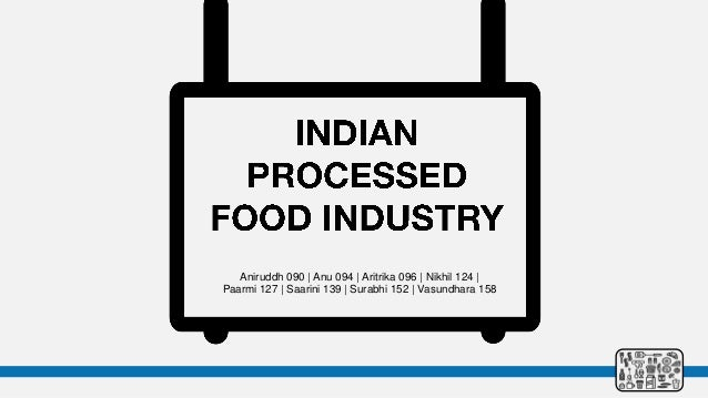Indian Processed Food Industry Analysis
