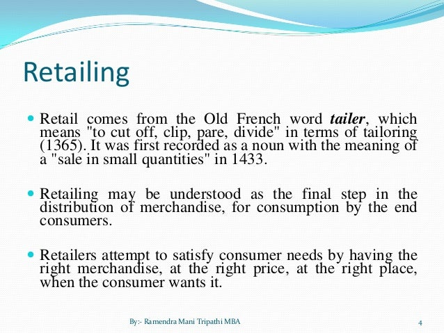 retailing in india When you are dealing with retailing it is important that you have a good sales staff that can move product.