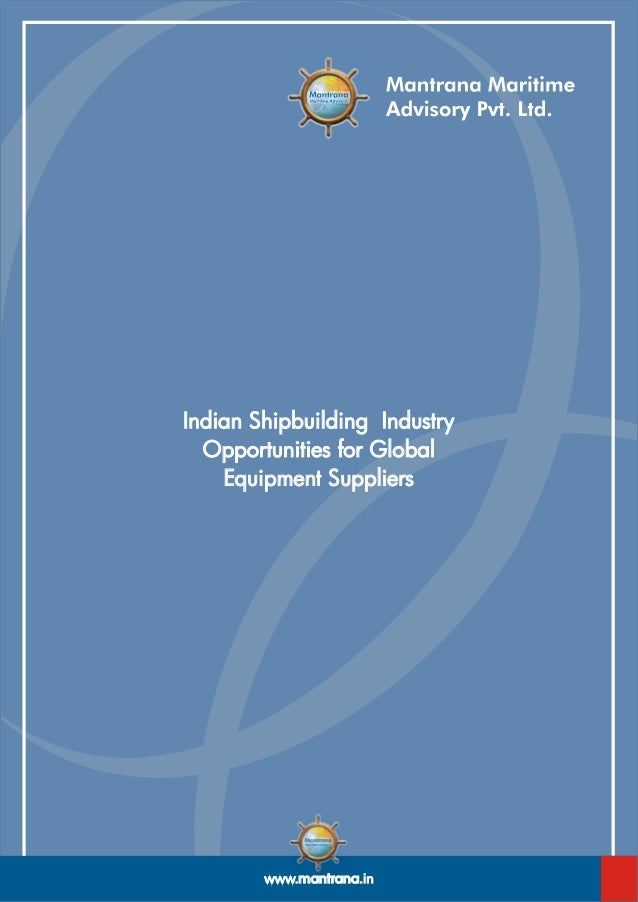 Indian shipbuilding industry_opportunities_for_global_equipment_suppliers