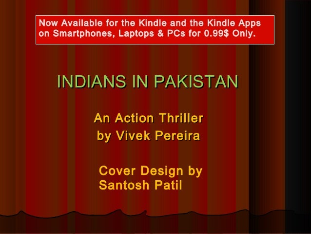 Indians in Pakistan - The Best Indian Novel written by the best Indian Author in English