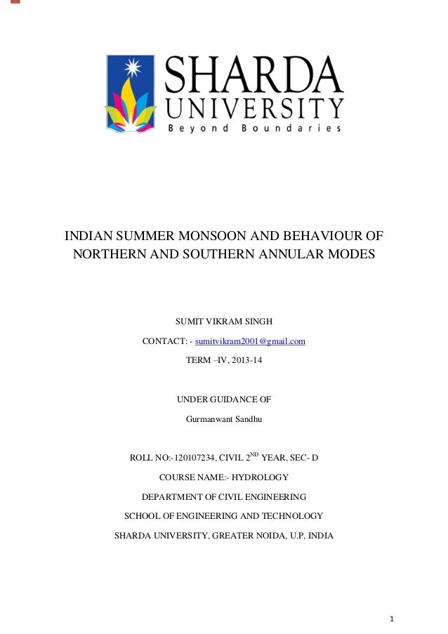 1 INDIAN SUMMER MONSOON AND BEHAVIOUR OF NORTHERN AND SOUTHERN ANNULAR MODES SUMIT VIKRAM SINGH CONTACT: - sumitvikram2001...