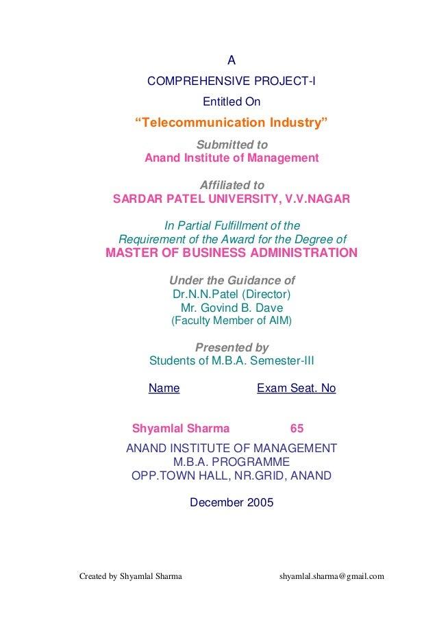 "Created by Shyamlal Sharma shyamlal.sharma@gmail.com A COMPREHENSIVE PROJECT-I Entitled On ""Telecommunication Industry"" Su..."