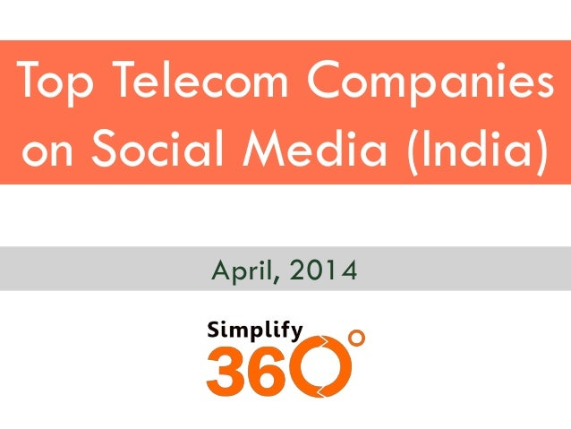 Top Telecom Companies on Social Media (India) April, 2014