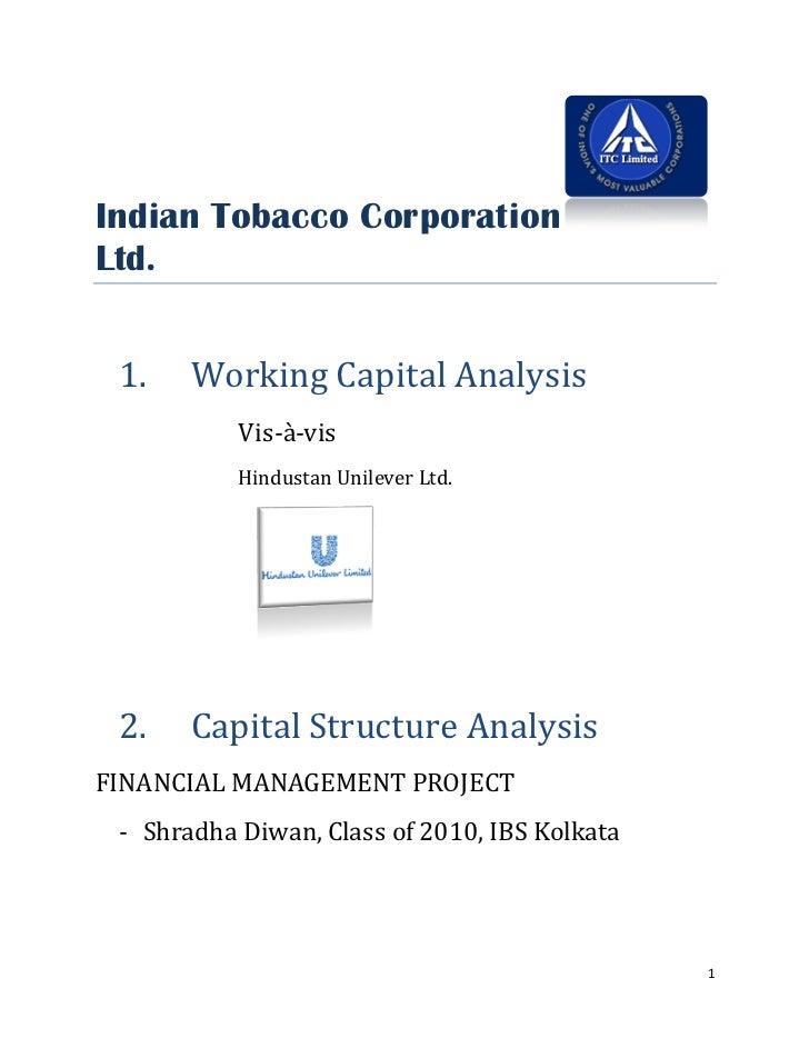 Indian Tobacco Corporation Ltd.    1.    Working Capital Analysis            Vis-à-vis            Hindustan Unilever Ltd. ...