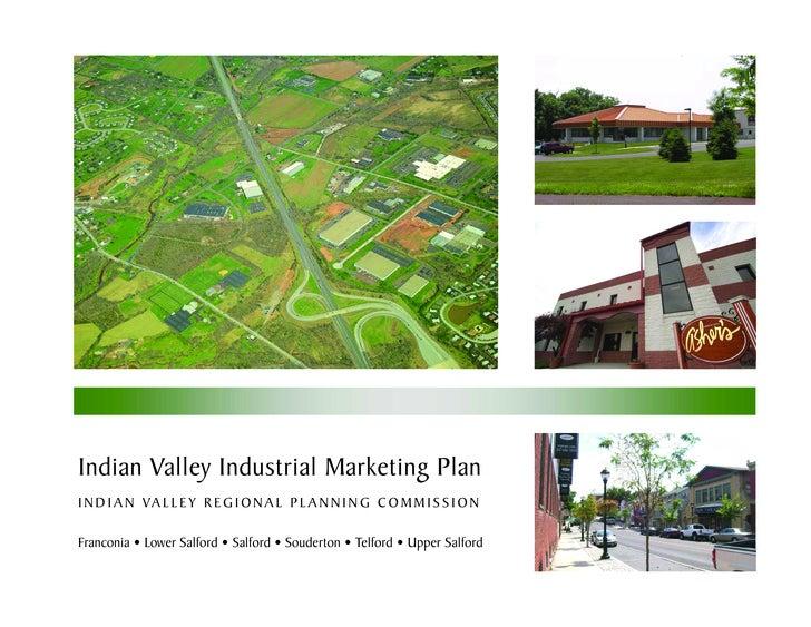 Indian Valley Industrial Marketing Plan I N D I A N VA L L E Y R E G I O N A L P L A N N I N G C O M M I S S I O N  Franco...