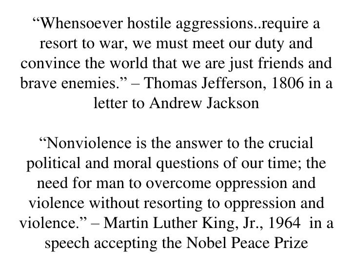 """""""Whensoever hostile aggressions..require a   resort to war, we must meet our duty andconvince the world that we are just f..."""