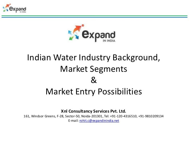 Indian Water Industry Background,          Market Segments                  &       Market Entry Possibilities            ...