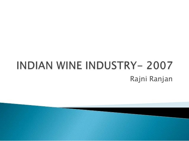 Indian wine industry  2007