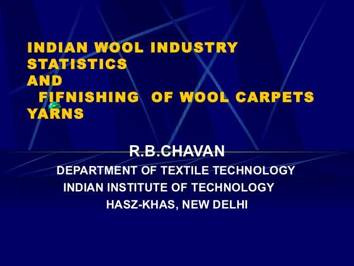 Indian wool industry and finishing, avikanagar