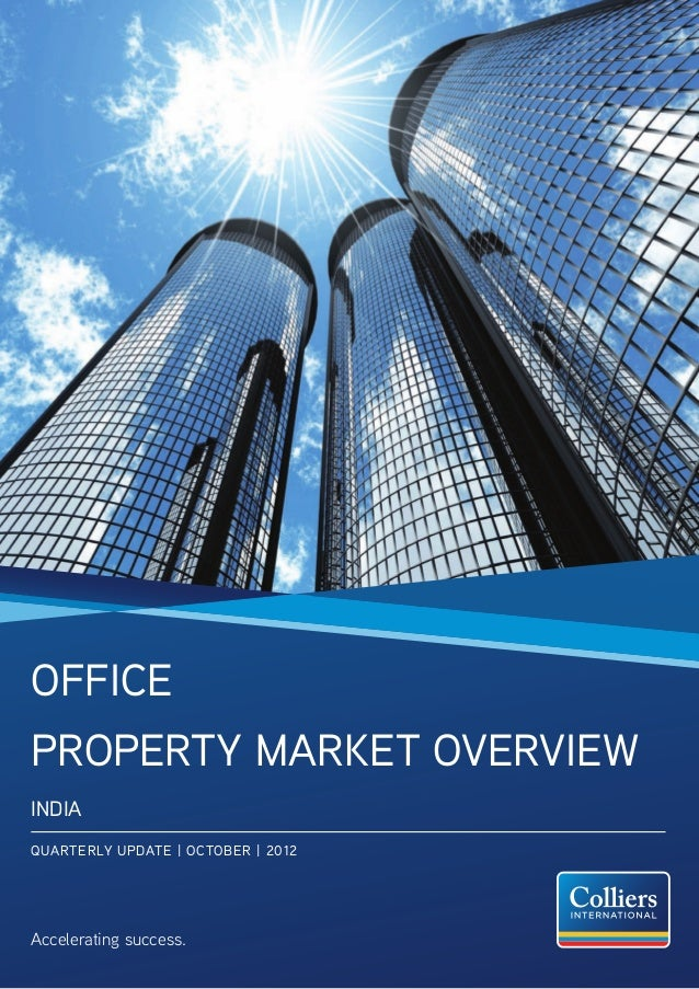 OfficeProperty Market OverviewINDIAQUARTERLY UPDATE | OCTOBER | 2012Accelerating success.
