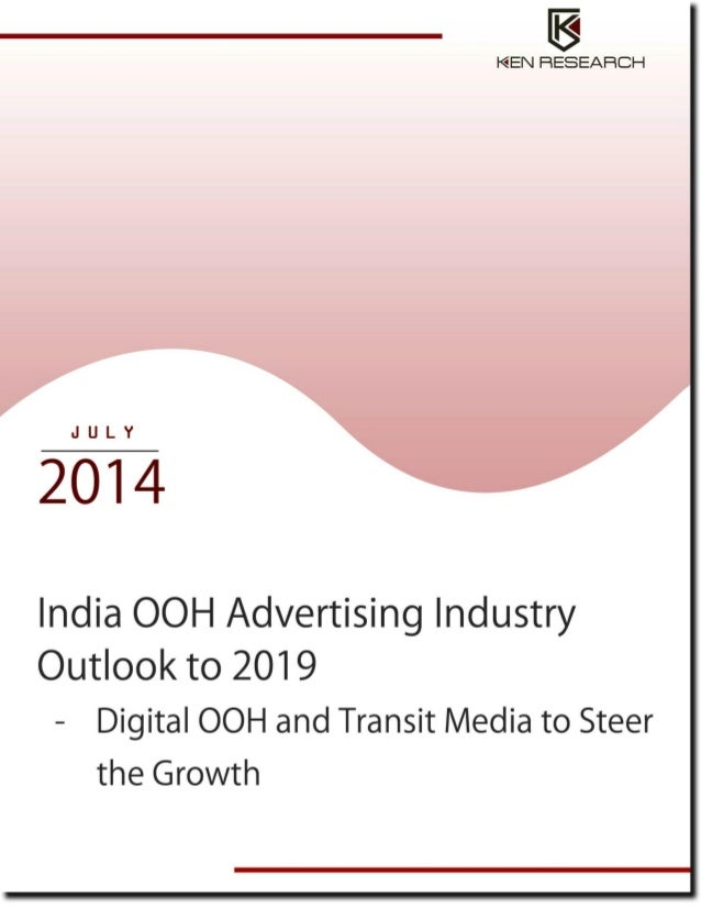 Indian outdoor advertising industry research report by Ken Research