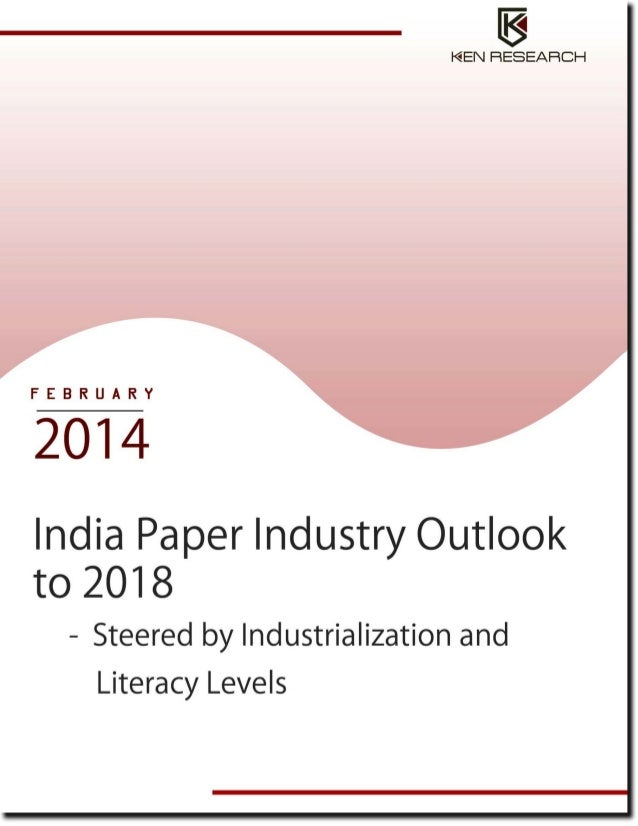 Paper Industry:India Paper Industry Research Report