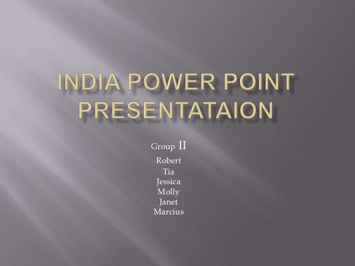 India power point presentation group ii